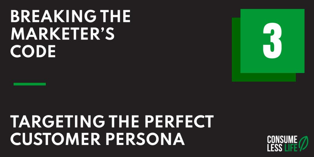 BTMC targeting the perfect customer persona