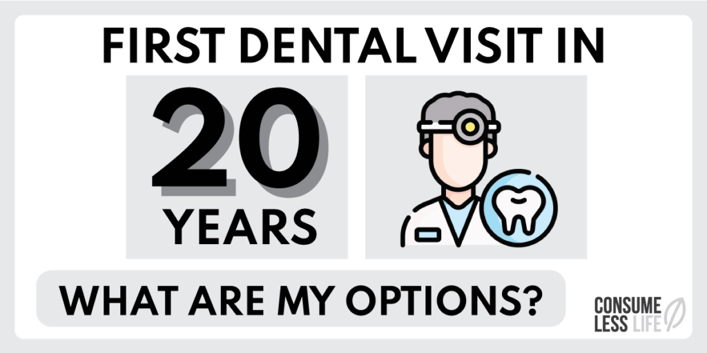 First Dental Visit In 20 Years