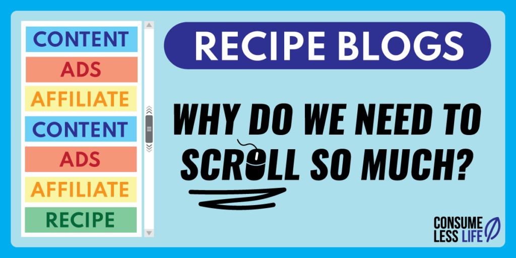recipe blogs why do we need to scroll so much